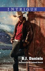 Deliverance at Cardwell Ranch - B. J. Daniels