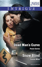 Dead Man's Curve / Snow Blind : Intrigue Duo - Paula Graves