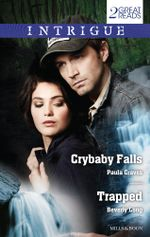 Crybaby Falls/Trapped - Paula Graves