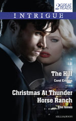 The Hill / Christmas at Thunder Horse Ranch - Carol Ericson