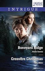 Intrigue Duo/Boneyard Ridge/Crossfire Christmas - Paula Graves