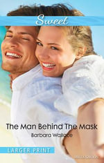 The Man Behind The Mask - Barbara Wallace