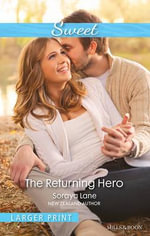 The Returning Hero - Soraya Lane