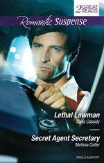 Lethal Lawman/Secret Agent Secretary : Lethal Lawman / Secret Agent Secretary - Carla Cassidy