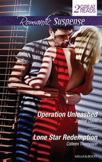 Operation Unleashed / Lone Star Redemption : Romantic Suspense Duo - Justine Davis