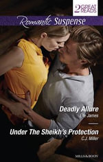 Deadly Allure / Under the Sheikh's Protection - Elle James