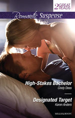 High-Stakes Bachelor/Designated Target - Cindy Dees
