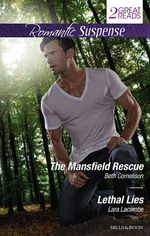 The Mansfield Rescue / Lethal Lies - Beth Cornelison