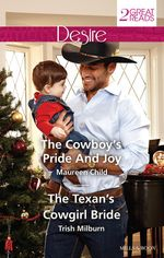 Desire Duo/The Cowboy's Pride And Joy/The Texan's Cowgirl Bride - Maureen Child