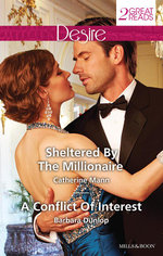 Sheltered by the Millionaire/A Conflict of Interest - Catherine Mann