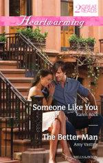 Someone Like You / The Better Man : Heartwarming Duo - Karen Rock