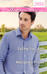 Falling for Leigh / Matthew's Choice : Heartwarming Duo - Jennifer Snow