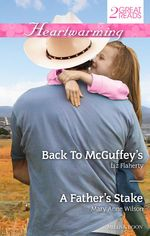 Heartwarming Duo/Back to Mcguffey's/A Father's Stake - Liz Flaherty