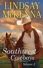 Southwest Cowboys : Volume 2 : Stallion Tamer / The Cougar - Lindsay McKenna