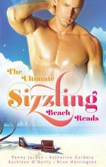The Ultimate Sizzling Beach Reads/A Stormy Spanish Summer/Ceo's Summer Seduction/Long Summer Nights/The Last Summer Of Being Single : A Stormy Spanish Summer / Ceo's Summer Seduction / Long Summer Nights / The Last Summer Of Being Single - Penny Jordan