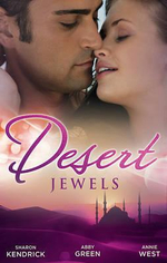 Desert Jewels : The Sheikh's Undoing / The Sultan's Choice / Girl In The Bedouin Tent - Sharon Kendrick