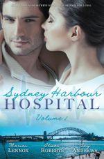 Sydney Harbour Hospital/Sydney Harbour Hospital : Lily's Scandal/Sydney Harbour Hospital: Zoe's Baby/Sydney Harbour Hospital: Luca's Bad Girl - Marion Lennox