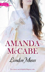 London Muses : To Catch A Rogue / To Deceive A Duke - Amanda McCabe