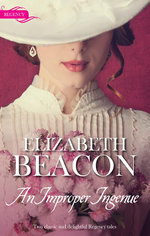 A Less Than Perfect Lady / Rebellious Rake, Innocent Governess : An Improper Ingenue - Elizabeth Beacon