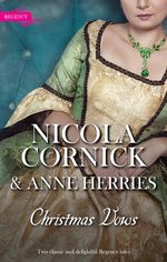 Christmas Vows/the Blanchland Secret/the Mistress of Hanover Square - Nicola Cornick