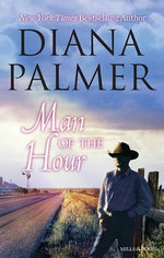 Man of the Hour : Night of Love / King's Ransom / Secret Agent Man - Diana Palmer