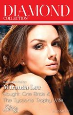 Miranda Lee Diamond Collection 201405/Bought : One Bride/The Tycoon's Trophy Wife - Miranda Lee