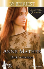 Dark Seductions : Stay Through the Night / Bedded for the Italian's Pleasure / The Pregnancy Affair - Anne Mather