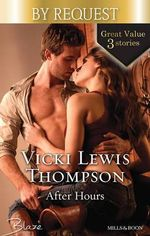 After Hours  : After Hours/After Hours/Talking About Sex.../Pure Temptation - Vicki Lewis Thompson