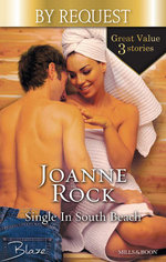 Single in South Beach/Girl Gone Wild/Date with A Diva/Her Final Fling - Joanne Rock