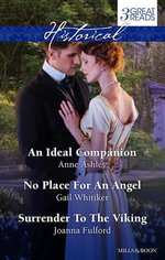 An Ideal Companion/No Place For An Angel/Surrender To The Viking : Ashley, Whitiker And Fulford Taster Collection 201406 - Anne Ashley