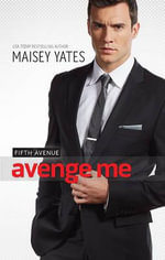 Avenge Me : Mills & Boon Special Releases - Maisey Yates