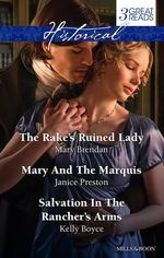 Brendan, Preston and Boyce Taster Collection 2014 : The Rake's Ruined Lady / Mary and the Marquis / Salvation in the Rancher's Arms - Mary Brendan