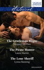 The Gentleman Rogue / The Pirate Hunter / The Lone Sheriff : McPhee, Martin And Banning Taster Collection 2014 - Margaret McPhee