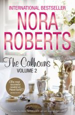For The Love of Lilah / Suzanna's Surrender : The Calhouns : Volume 2 - Nora Roberts