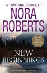 New Beginnings : Time Was / Times Change - Nora Roberts