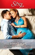 Nine Months to Redeem Him - Jennie Lucas