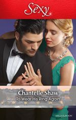 To Wear His Ring Again - Chantelle Shaw