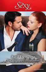 The Millionaire's Proposition - Avril Tremayne