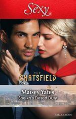Sheikh's Desert Duty : The Chatsfield - Maisey Yates