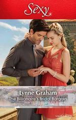 The Billionaire's Bridal Bargain - Lynne Graham