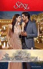 The Sheikh's Princess Bride : Desert Vows - Annie West
