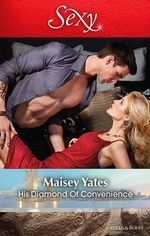 His Diamond of Convenience - Maisey Yates