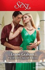 The Sheikh's Secret Babies - Lynne Graham