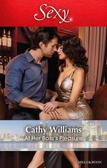 At Her Boss's Pleasure - Cathy Williams