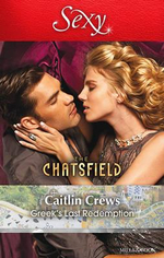 Greek's Last Redemption : The Chatsfield - Caitlin Crews