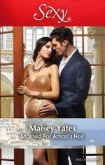 Married for Amari's Heir : One Night With Consequences - Maisey Yates