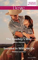 The Cowboy's Way / Snowed in with Her Ex - Kathie DeNosky