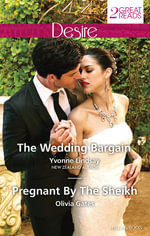 The Wedding Bargain / Pregnant by the Sheikh - Yvonne Lindsay