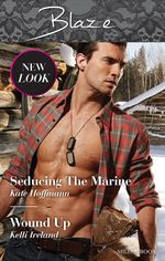 Seducing the Marine / Wound Up - Kate Hoffmann