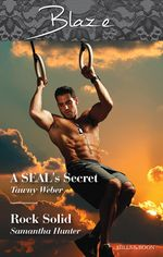 Blaze Duo : A Seal's Secret/Rock Solid - Tawny Weber